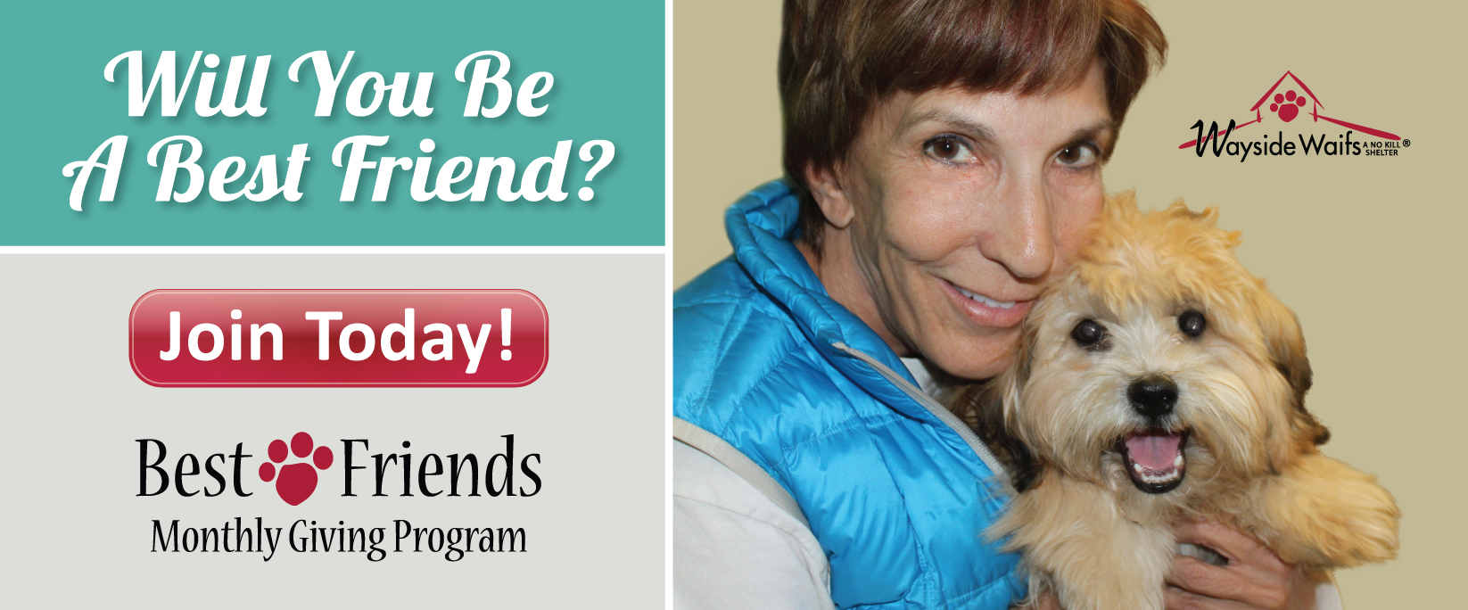 Become a Best Friend Monthly Donor!